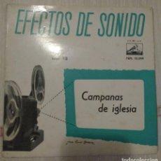 Discos de vinilo: EFECTOS DE SONIDO. CAMPANAS DE IGLESIA. Lote 106029011