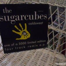 Discos de vinilo: THE SUGARCUBES– COLDSWEAT (REMIX E.P.).ORIGINAL USA 1988.4 TEMAS. Lote 106058683