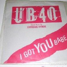 Discos de vinilo: UB,40 I GOT YOU BABE. Lote 106068215