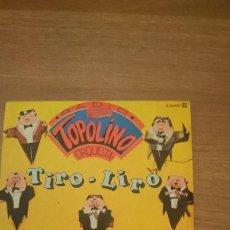 Discos de vinilo: DISCO TOPO LINO -TIRO LIRO. Lote 106092163