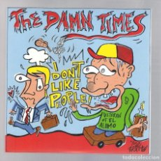 Discos de vinilo: THE DAMN TIMES - I DON'T LIKE PEOPLE! + I GOT THIS ONE (SINGLE 7'' MUNSTER RECORDS MR 7272). Lote 106093871