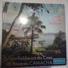 Discos de vinilo: GRUPO FOLCLÓRICO DA CASA DO POVO DA CAMACHA. Lote 106105859