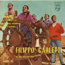 Discos de vinilo: FILIPPO CARLETTI Y SU QUINTETO, EP, NIÑA ISABEL + 3, AÑO 1962. Lote 106113023