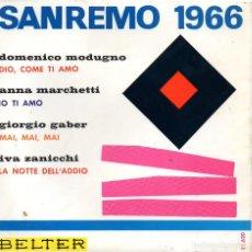 Discos de vinilo: FESTIVAL SAN REMO 1966, EP, DOMENICO MODUGNO - DIO, COME TI AMO + 3, AÑO 1966. Lote 106116723