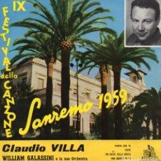 Discos de vinilo: CLAUDIO VILLA - FESTIVAL DE SAN REMO 1959, EP, PARTIR CON TE + 3, AÑO 1959 MADE IN ITALY. Lote 106118535