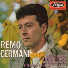 Discos de vinilo: REMO GERMANI, EP, DAMMI LA PROVA + 3, AÑO 1965 MADE IN FRANCE. Lote 106121111