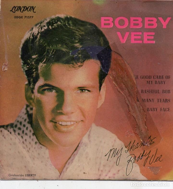 BOBBY VEE, EP, TAKE GOOD CARE OF MY BABY + 3, AÑO 1961 (Música - Discos de Vinilo - EPs - Pop - Rock Internacional de los 50 y 60)