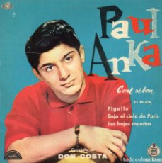 Discos de vinilo: PAUL ANKA, EP, C´EST SI BON + 3, AÑO 1960. Lote 106132855