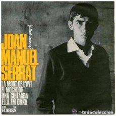 Discos de vinilo: JOAN MANUEL SERRAT- LA MORT DE L'AVI / EL MOCADOR / UNA GUITARRA / ELLA EM DEIXA - EP EDIGSA 1965. Lote 147533376