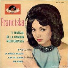 Discos de vinilo: FRANCISKA PAZ V FESTIVAL DE LA CANCION MEDITERRANEA AÑO 1963. Lote 106167995