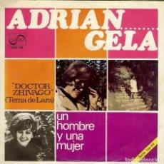 Discos de vinilo: ADRIANGELA DOCTOR ZHIVAGO - UN HOMBRE Y UNA MUJER SINGLE AÑO 1967. Lote 106223491