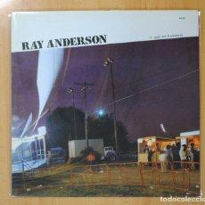 Discos de vinilo: RAY ANDERSON - IT JUST SO HAPPENS - LP. Lote 106295404