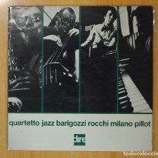 Discos de vinilo: BARIGOZZI / ROCCHI / MILANO / PILLOT - QUARTETTO JAZZ - LP. Lote 106332880