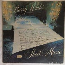 Discos de vinilo: BARRY WHITE – BARRY WHITE'S SHEET MUSIC. Lote 106387611