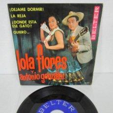 Discos de vinilo: LOLA FLORES Y ANTONIO GONZALEZ - DEJAME DORMIR + 3 - EP - BELTER 1964 51.101. Lote 106547107