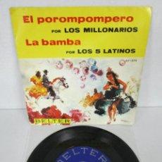 Discos de vinil: LOS MILLONARIOS & LOS 5 LATINOS - EL POROMPOMPERO + LA BAMBA - SINGLE - BELTER 1966 SPLIT - RARO. Lote 106547127