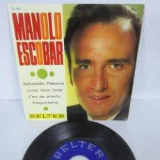 Discos de vinil: MANOLO ESCOBAR - SEBASTIAN PALOMO + 3 - EP - BELTER 1967 52.144. Lote 106547835