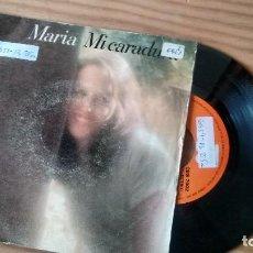 Discos de vinilo: SINGLE (VINILO) DE MARIA AÑOS 70. Lote 106549235