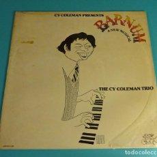 Discos de vinilo: THE CY COLEMAN TRIO. BARNUM A NEW MUSICAL. Lote 106556515