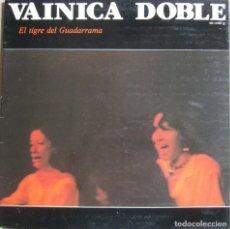 Discos de vinilo: VAINICA DOBLE: EL TIGRE DE GUADARRAMA. Lote 106557839