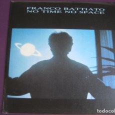 Disques de vinyle: FRANCO BATTIATO SG EMI PROMO 1985 NO TIME NO SPACE +1 - ITALIA ELECTRONICA POP 80'S. Lote 234118320