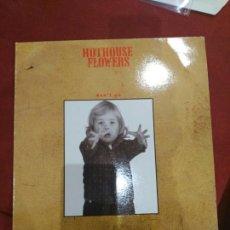 Discos de vinilo: HOTHOUSE FLOWERS ORIGINAL UK LONDON RECORDS MAXI 1988 DON'T GO, SAVED, HYDROMAN. Lote 106588234