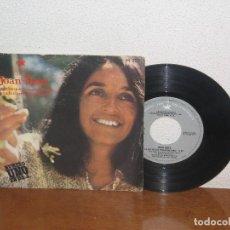 Discos de vinilo: JOAN BAEZ 7´´ MEGA RARE VINTAGE SPAIN 1971. Lote 106598983