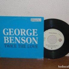 Discos de vinilo: GEORGE BENSON 7´´ MEGA RARE VINTAGE ONLY PROMO SPAIN 1988. Lote 106610263