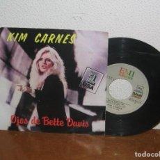 Discos de vinilo: KIM CARNES 7´´ MEGA RARE VINTAGE SPANISH TITLES 1981. Lote 106610675