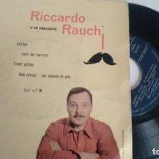 Discos de vinilo: E P (VINILO) DE RICARDO RAUCHI AÑOS 50. Lote 106611295