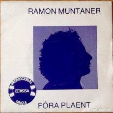 Discos de vinilo: RAMON MUNTANER : FORA PLAENT [ESP 1982]. Lote 106615335