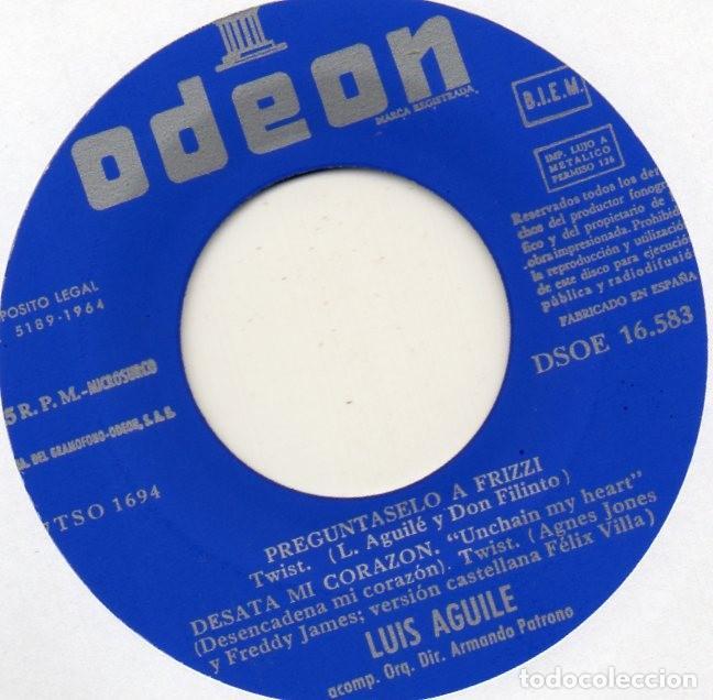Discos de vinilo: LUIS AGUILÉ, EP, PREGUNTASELO A FRIZZI + 3, AÑO 1964 - Foto 3 - 106616003