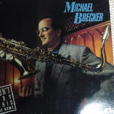 Discos de vinilo: MICHAEL BRECKER DON'T TRY THIS AT HOME. Lote 106643959