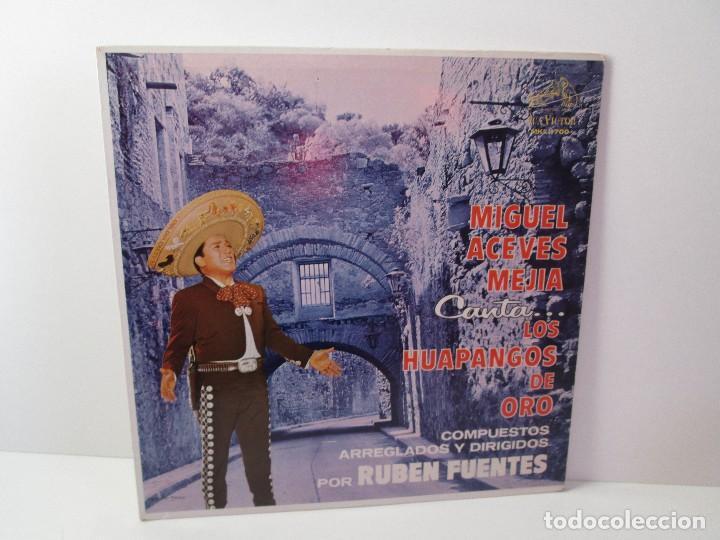 MIGUEL ACEVES MEJIA. CANTA...LOS HUAPANGOS DE ORO. COMPUESTOS RUBEN FUENTES. LP VINILO 1966 (Música - Discos - Singles Vinilo - Étnicas y Músicas del Mundo)