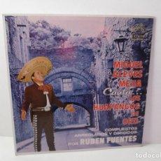 Discos de vinilo: MIGUEL ACEVES MEJIA. CANTA...LOS HUAPANGOS DE ORO. COMPUESTOS RUBEN FUENTES. LP VINILO 1966. Lote 106644667