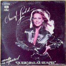 Discos de vinilo: CHERYL LADD : QUIERO BAILAR SIEMPRE [ESP 1980] 7'. Lote 106645263