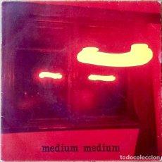 Discos de vinilo: MEDIUM MEDIUM : HUNGRY SO ANGRY [ESP 1981] 7'. Lote 106646699