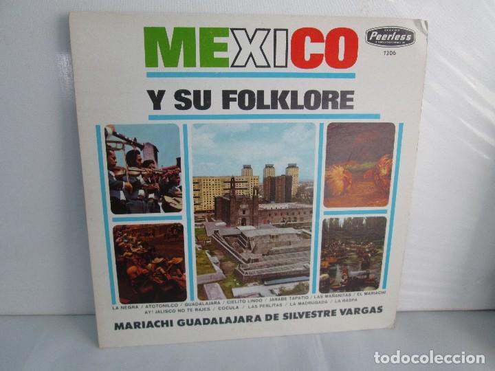 MEXICO Y SU FOLKLORE. MARIACHI GUADALAJARA DE SILVESTRE VARGAS. LP VINILO. VER FOTOGRAFIAS (Música - Discos - Singles Vinilo - Étnicas y Músicas del Mundo)