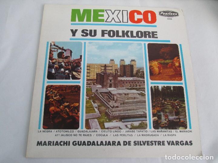 Discos de vinilo: MEXICO Y SU FOLKLORE. MARIACHI GUADALAJARA DE SILVESTRE VARGAS. LP VINILO. VER FOTOGRAFIAS - Foto 2 - 106649123