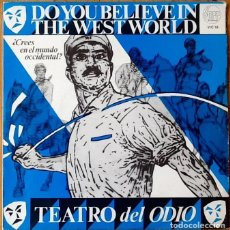 Discos de vinilo: THEATRE OF HATE : DO YOU BELIEVE IN THE WEST WORLD? [ESP 1981] 7'. Lote 106649735