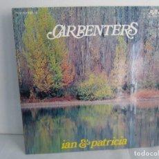 Discos de vinilo: HOMENAJE A CARBENTERS. IAN & PATRICIA. LP VINILO ALAMO 1974. VER FOTOGRAFIAS ADJUNTAS. Lote 106653615