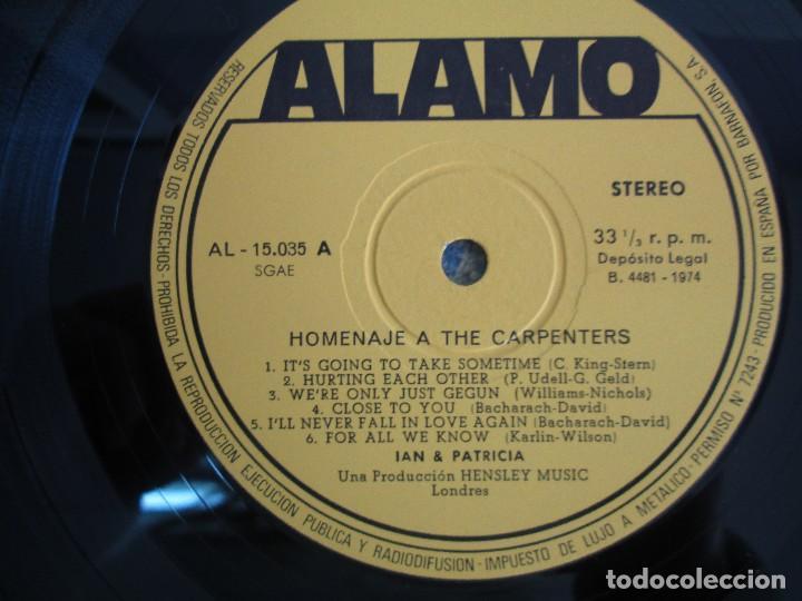 Discos de vinilo: HOMENAJE A CARBENTERS. IAN & PATRICIA. LP VINILO ALAMO 1974. VER FOTOGRAFIAS ADJUNTAS - Foto 6 - 106653615