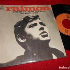 Disques de vinyle: RAIMON DIGUEM NO/SI UN DIA VOLS/AL VENT/SOM EP CBS EP5727 EDICION FRANCESA FRANCE. Lote 106656067