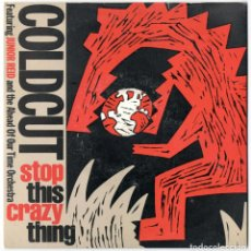 Discos de vinilo: COLDCUT FEATURING JUNIOR REID - STOP THIS CRAZY THING - AHEAD OF OUR TIME - UK 1988. Lote 106660183