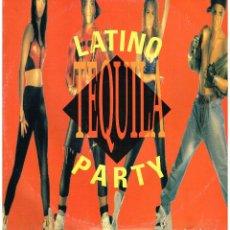 Discos de vinilo: LATINO PARTY - TEQUILA (4 VERSIONES) - MAXISINGLE 1990. Lote 287702298