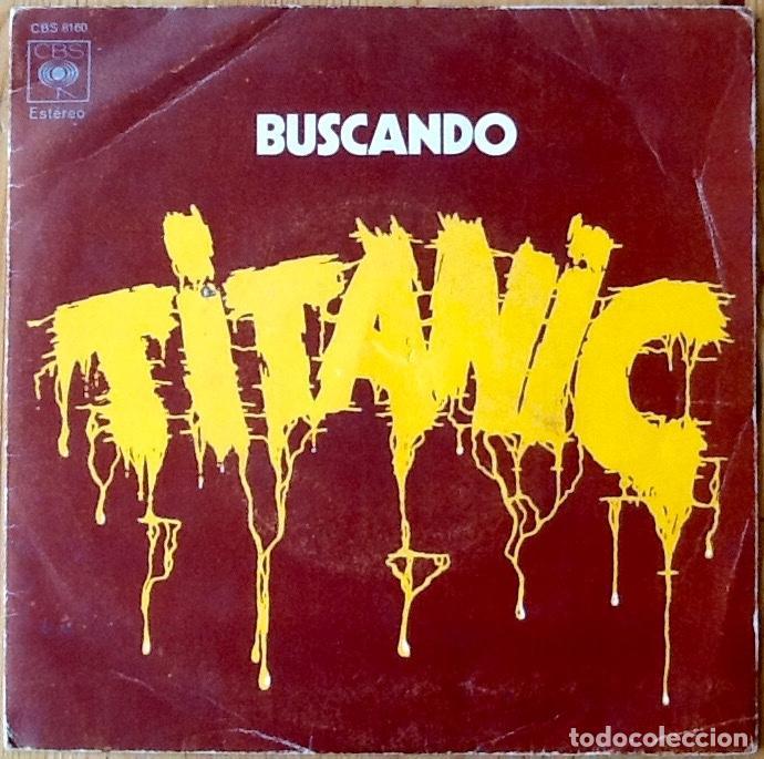 TITANIC : SEARCHIN'! [ESP 1972] 7' (Música - Discos - Singles Vinilo - Pop - Rock - Internacional de los 70)