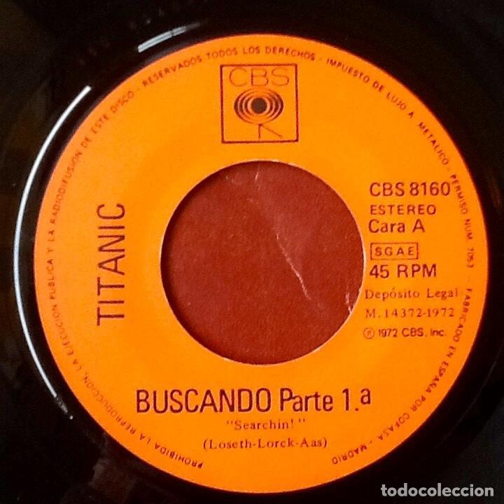 Discos de vinilo: TITANIC : SEARCHIN! [ESP 1972] 7 - Foto 3 - 106722323