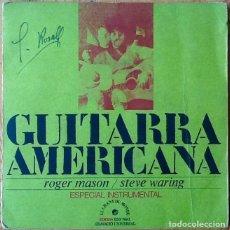 Discos de vinilo: ROGER MASON / STEVE WARING : GUITARRA AMERICANA [ESP 1972]. Lote 106731667