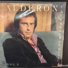 Discos de vinilo: CALDERON Y SU TALLER DE MÚSICA - VOLUMEN 2 - LP. Lote 106788775