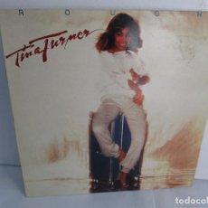 Discos de vinilo: TINA TURNER. ROUGH. LP VINILO. ARIOLA 1984. VER FOTOGRAFIAS ADJUNTAS. Lote 106916579